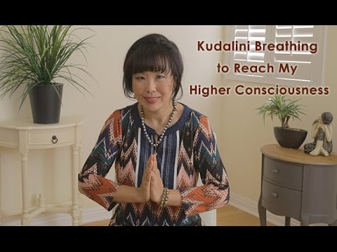 Kundalini Breathing to Reach My Higher Consciousness