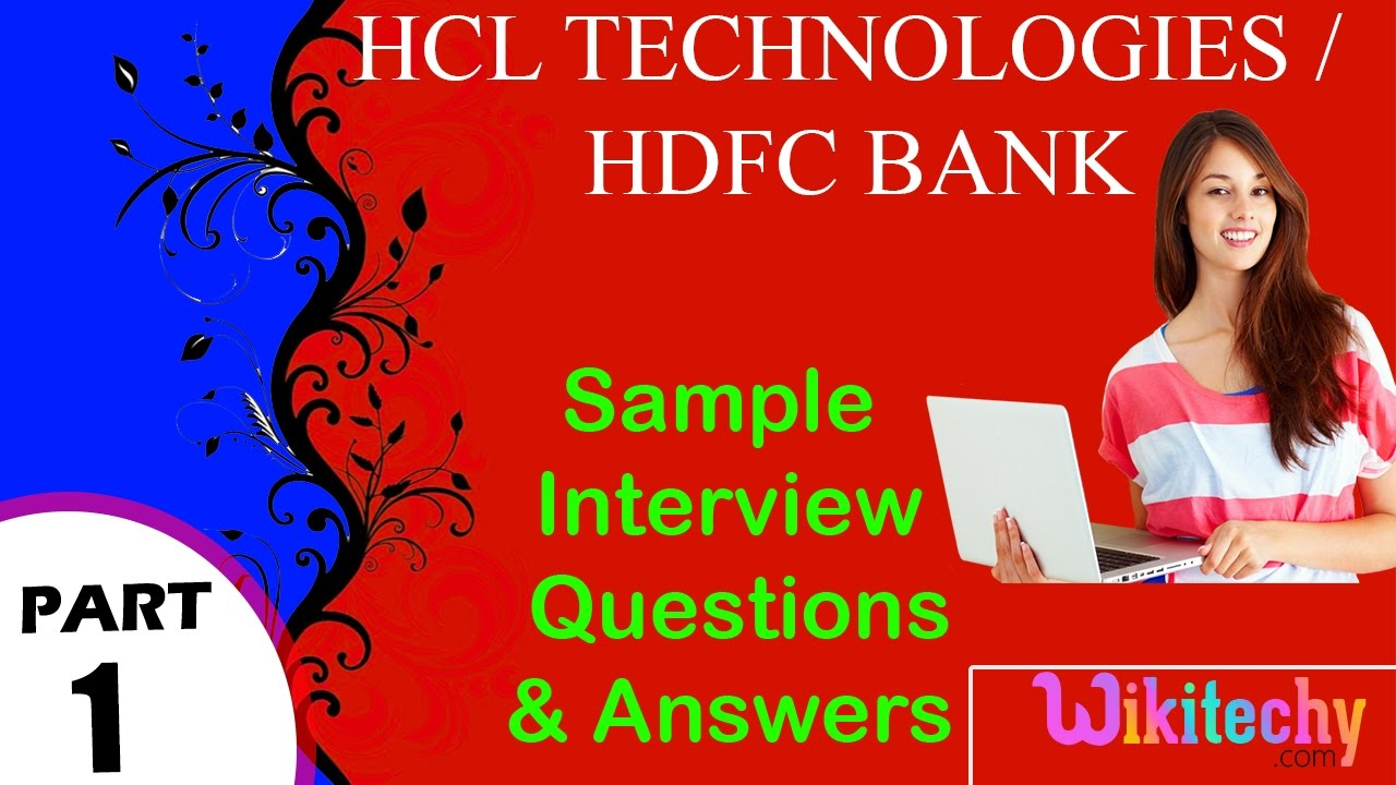 hcl technologies hdfc bank top most interview questions and answers for freshers experienced - Banking Interview Questions And Answers