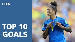 TOP 10 GOALS | FIFA Women's World Cup France 2019