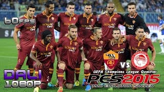 PES 2015 AS Roma vs Olympiakos FC UEFA CL Day 6 PC Gameplay 1080p 60fps