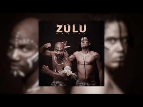 Nindja x Dj Kayel - Zulu (2017)