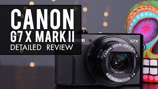 Canon G7 X Mark II Best Camera Review