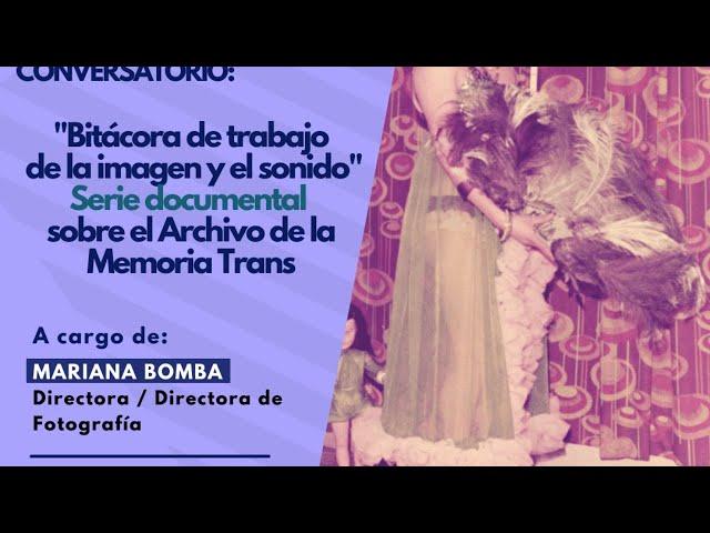 SERIE DOCUMENTAL - ARCHIVO DE LA MEMORIA TRANS