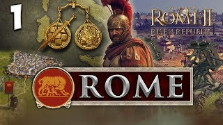 RISE OF THE REPUBLIC! Total War: Rome II - Rise of the Republic - Rome Campaign #1