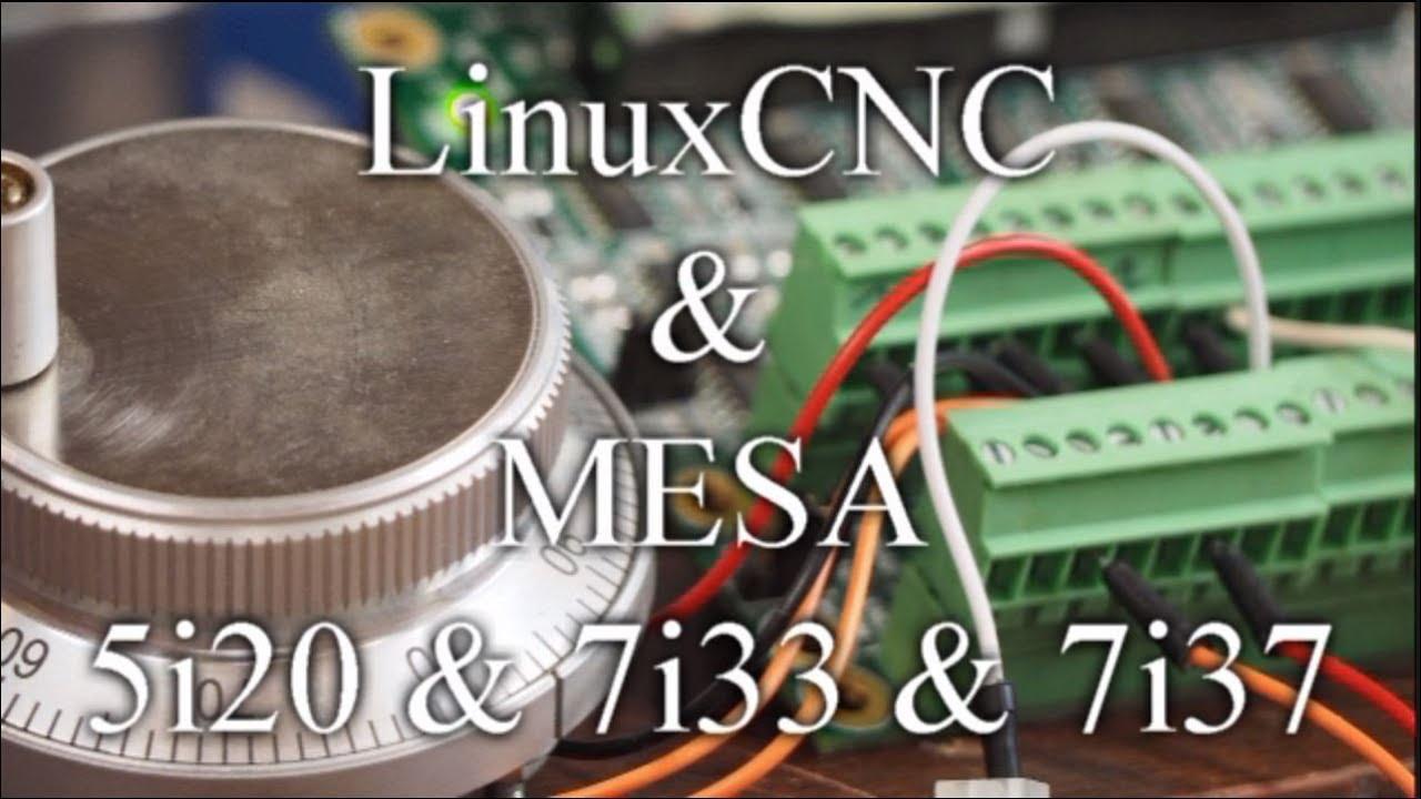 LinuxCNC & Mesa Cards