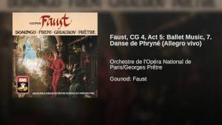 Faust (1986 Remastered Version) , Ballet Music: Danse de Phryné (Allegro vivo)