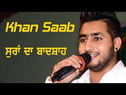 Khan Saab (Suran Da Badshah) Live Perform...