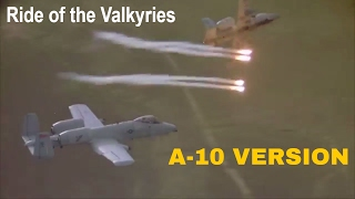 Apocalypse Now - Ride of the Valkyries [A-10 VERSION]
