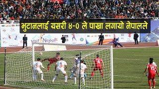 NEPAL VS BHUTAN (4-0) HIGHLIGHTS 13th SAG FOOTBALL |यसरी भुटानलाई हरायो नेपालले ।