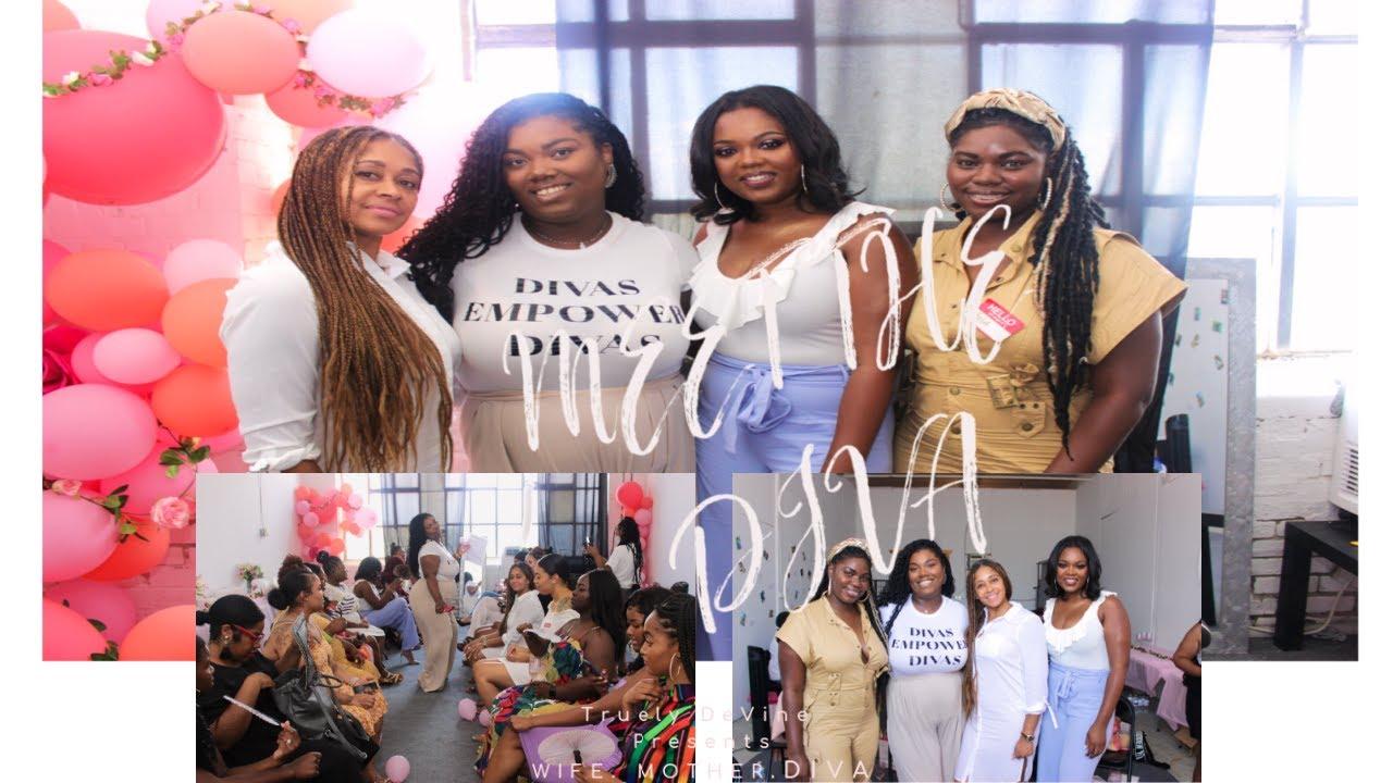 WIFE. MOTHER. DIVA 1st Women's Empowerment Event| MEET THE DIVA!