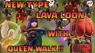 || New types of Queen walk with lava loon 💥 || At TH 11 || Clash of clans ||
