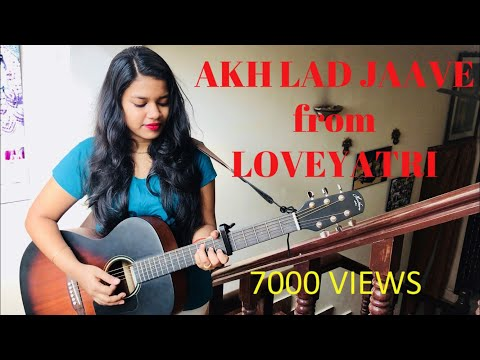 Akh Lad Jaave | Loveyatri | Guitar Cover | Female | Salman Khan Films | Amulya Mallikarjun | Chords.