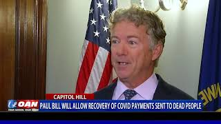 New bill will allow recovery of COVID payments sent to dead people