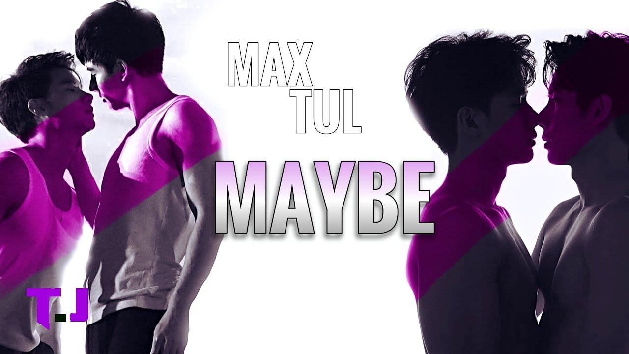 [BL18+] MAX x TUL - MAYBE | FMV