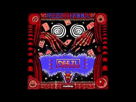 HEX - REZZ x 1788-L (DEEZL Bootleg)