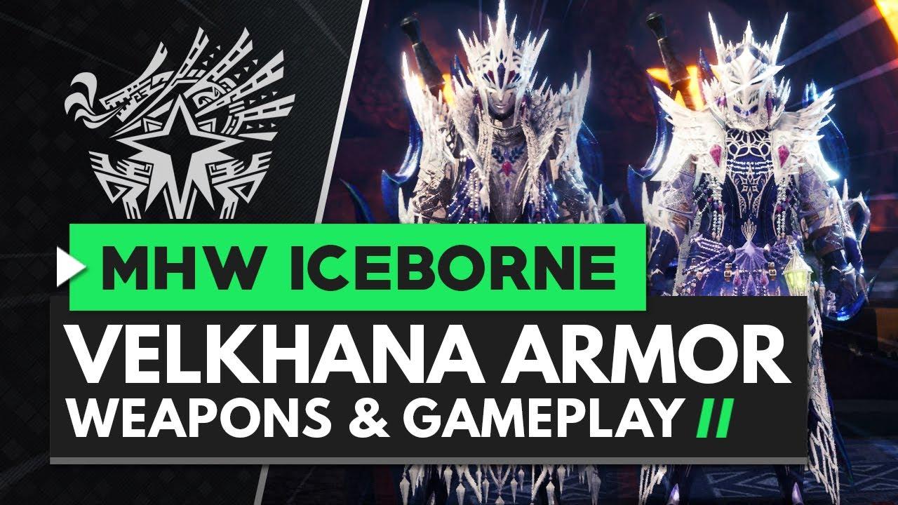 Monster Hunter World Iceborne Velkhana Armor Set Weapons