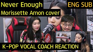 K-pop Vocal Coach reacts to Morissette Amon - Never Enough