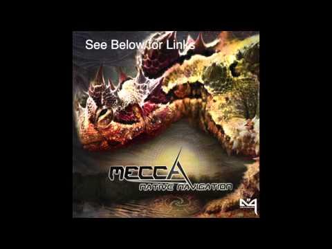 Mecca - Native Navigation EP promo mix