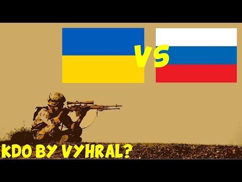 Ukrajina VS Rusko - Kdo by vyhrál ? #18
