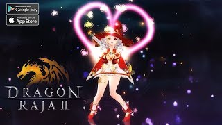 Dragon Raja 2 Mobile MMORPG Release Announce First Trailer