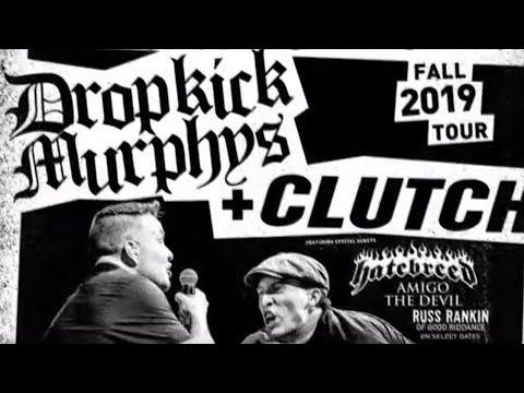 Clutch and Dropkick Murphys tour w/ Hatebreed - Amigo The Devil and Russ Rankin