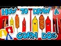 How To Draw Funny Corn Dog, Mustard And Ketchup