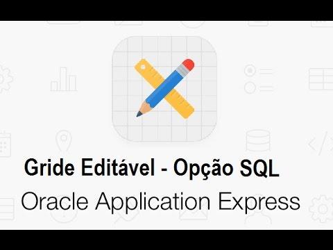 Criando Gride Interativo Editável Opção SQL Oracle APEX 5 - #20