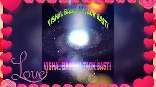 DJ VISHAL BABU BASTI