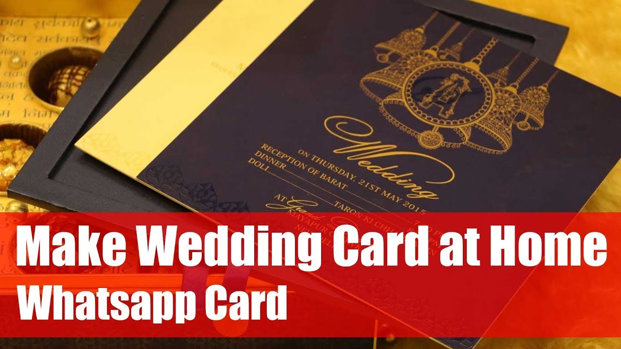 How to Make Wedding Card and Whatsapp Card at Home | Engagement ...