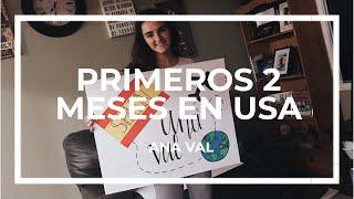 ESTUDIANTE DE INTERCAMBIO: PRIMEROS MESES EN USA | Ana Val