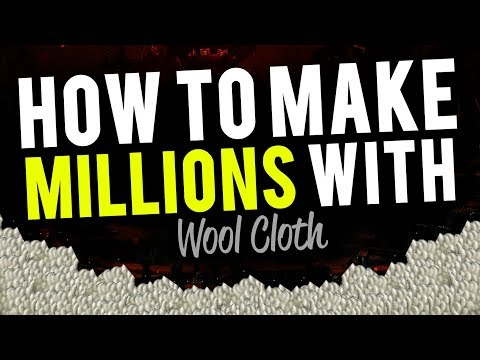 How To Make Millions From Wool Cloth World of Warcraft Gold Guide