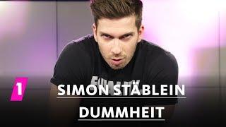Simon Stäblein: Dummheit
