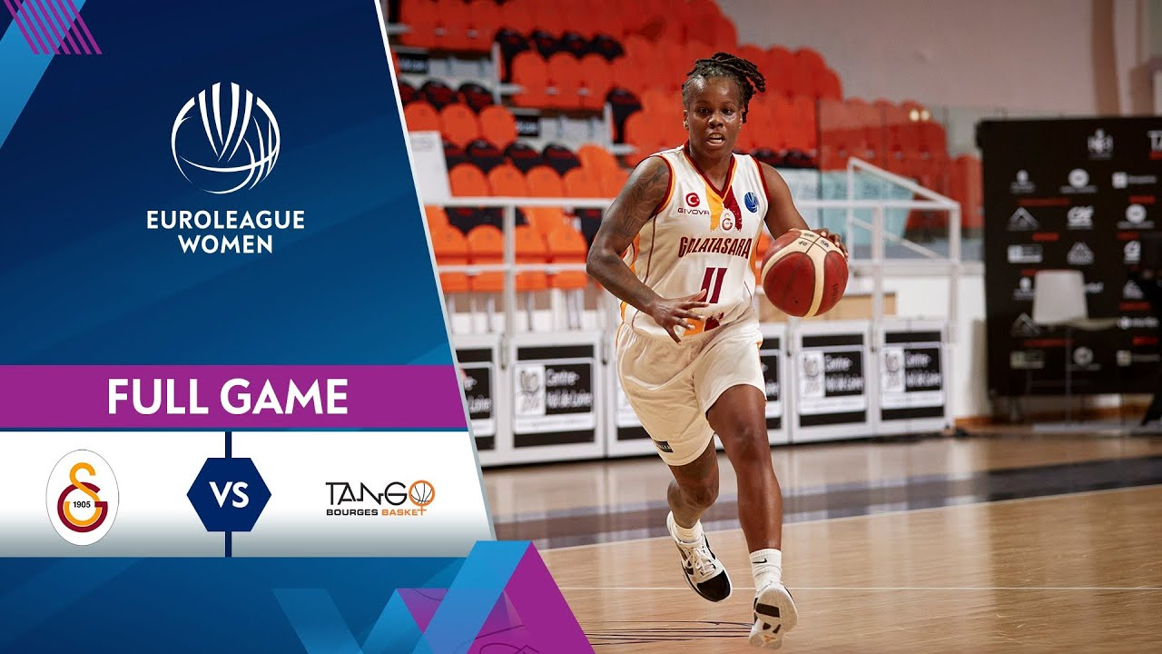 Galatasaray v Bourges Basket | Full Game - EuroLeague Women 2020