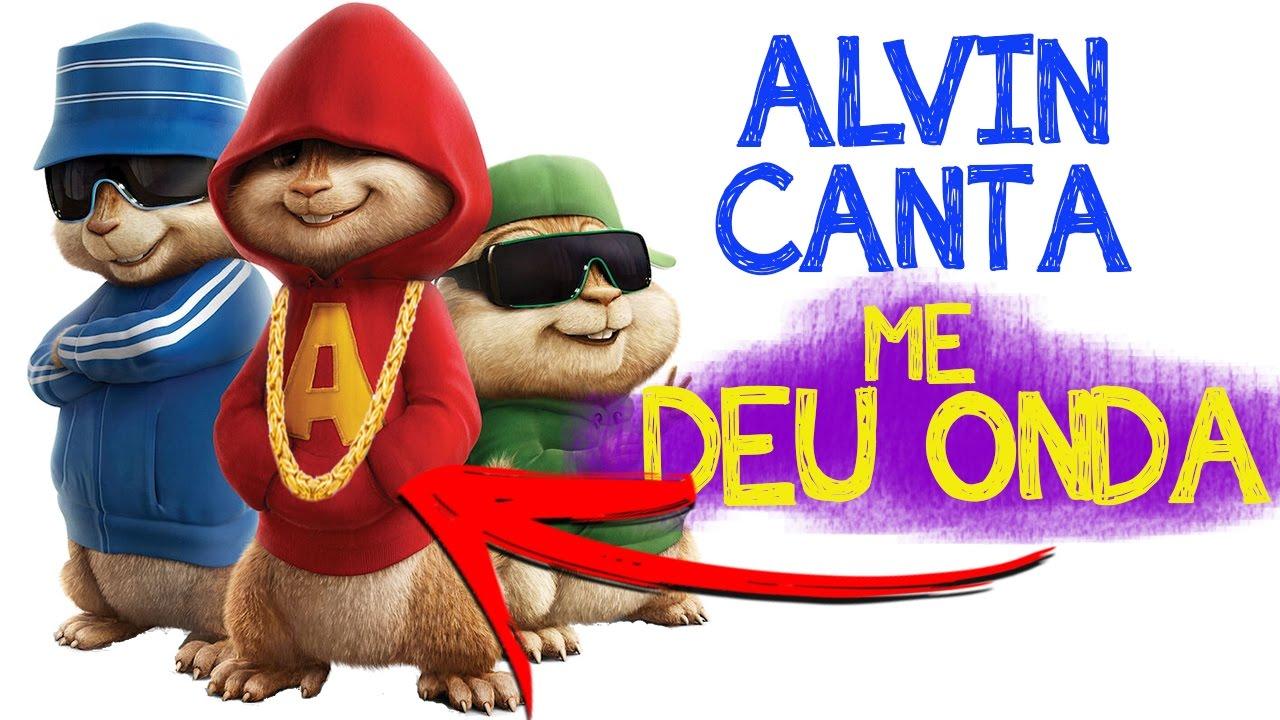 E Se Alvin E Os Esquilos Cantassem Deu Onda Youtube