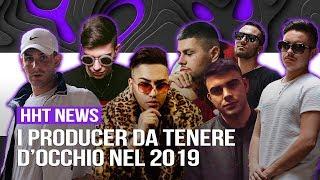I producer italiani da tenere d&#39occhio nel 2019 Andry The Hitmaker, Dr. Cream, Nardi e ...