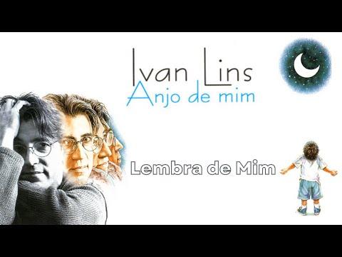 Ivan Lins  Lembra de Mim Anjo de Mim1995