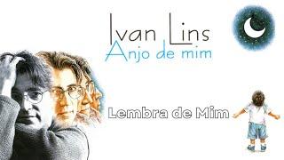 Lembra De Mim - Ivan Lins
