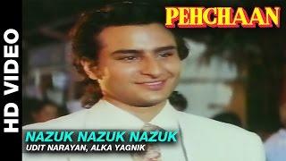 Nazuk Nazuk Nazuk - Pehchaan   Udit Narayan, Alka Yagnik   Saif Ali Khan & Madhoo