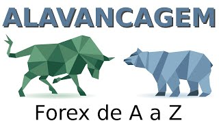 O que é Alavancagem - Glossário do Forex