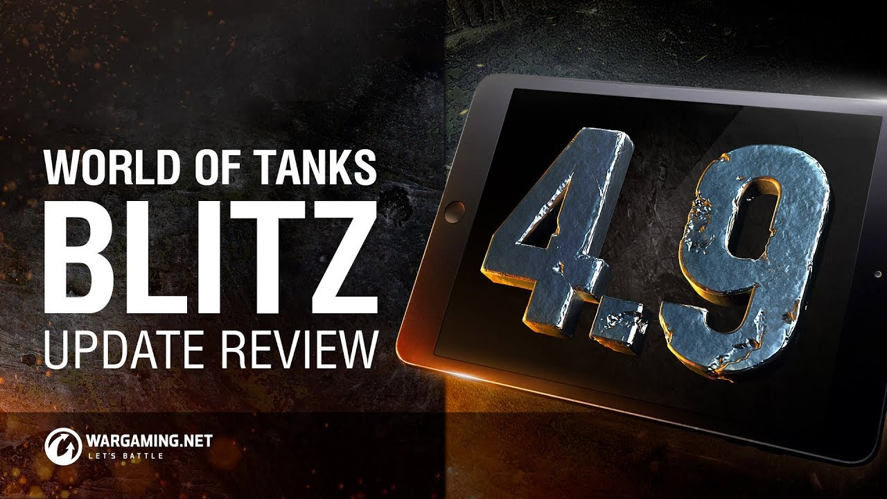 Update 4 9 | World of Tanks Blitz