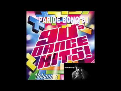 (PARTE3) La Più Bella Musica Dance anni 90-The best Dance 90 Compilation - Paride Bono Dj (PBDJ)