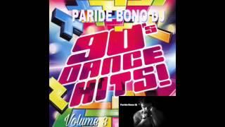 (PARTE3) La Più Bella Musica Dance anni 90-The best Dance 90 Compilation - Paride Bono Dj (PBDJ)