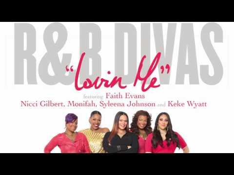 """Faith Evans and the R&B Divas """"Lovin' Me"""""""