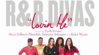 "Faith Evans and the R&B Divas ""Lovin"