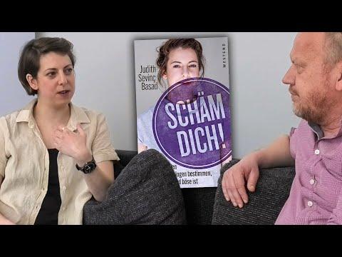 """""""Schäm Dich!"""" Judith Sevinc Basad im Gespräch mit Markus J. Karsten"""
