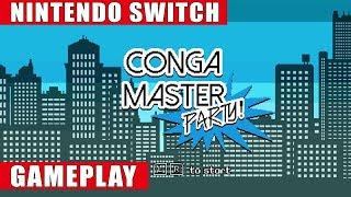 Conga Master Party Nintendo Switch Gameplay