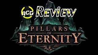 "Pillars of Eternity & Complete Edition Review ""Buy, Wait, Rent, Never Touch?""Updated in Comments"