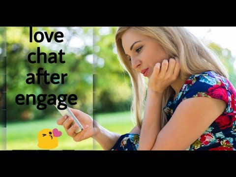 Love Chat || After Engage ||  Fill The Love || Watts Up Love Chat