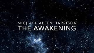 The Awakening By Michael Allen Harrison