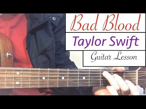 Bad Blood ukulele chords - Taylor Swift - Khmer Chords